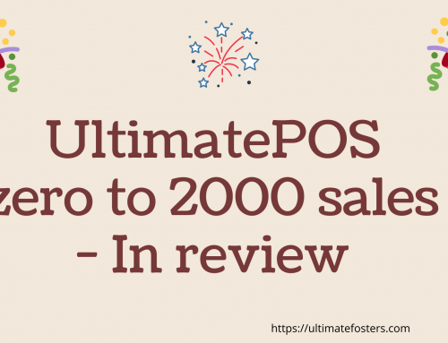 UltimatePOS Sales from 0 to 2000+ — Self Review