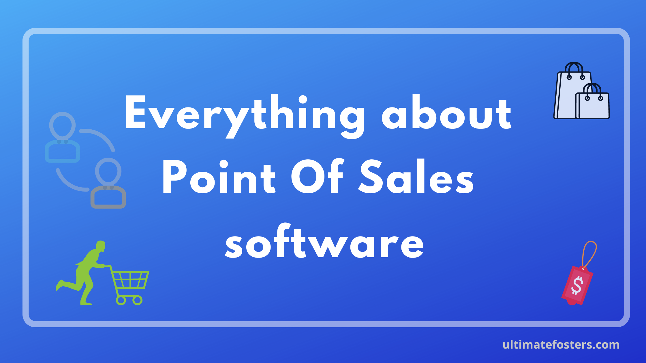 Everything about a point of sales system
