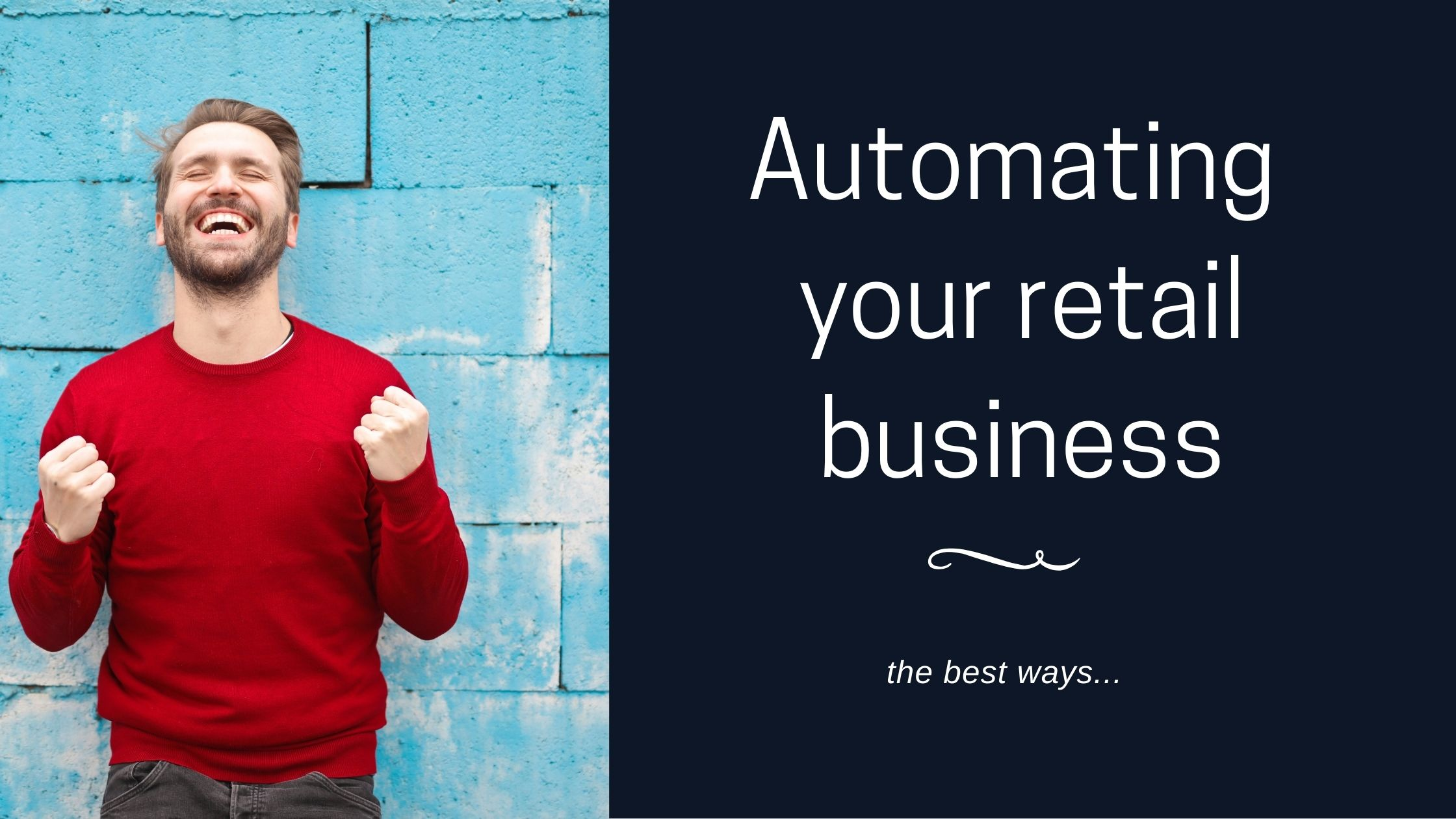 Managing retail business automating
